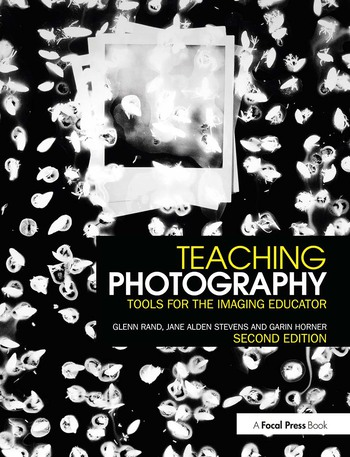 Teaching Photography Tools for the Imaging Educator book cover