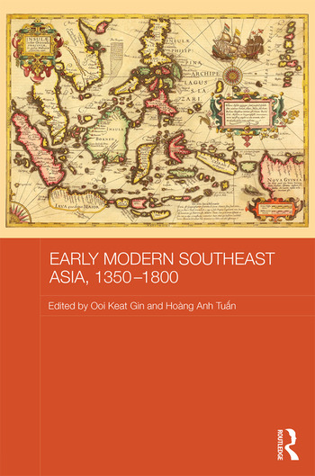 Map Of Modern Asia.Early Modern Southeast Asia 1350 1800 1st Edition Hardback