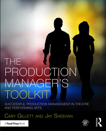 The Production Manager's Toolkit Successful Production Management in Theatre and Performing Arts book cover