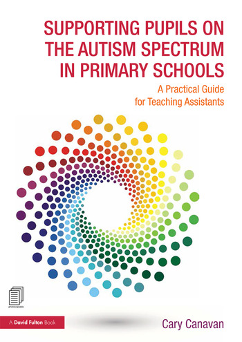 Supporting Pupils on the Autism Spectrum in Primary Schools A Practical Guide for Teaching Assistants book cover