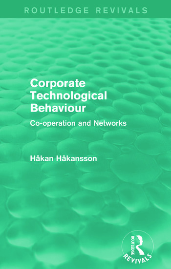 Corporate Technological Behaviour (Routledge Revivals) Co-opertation and Networks book cover