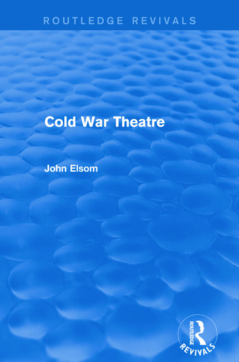 Cold War Theatre (Routledge Revivals) book cover