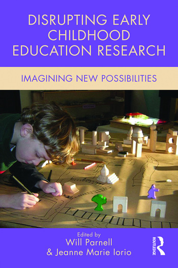 Disrupting Early Childhood Education Research Imagining New Possibilities book cover
