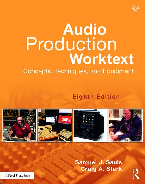Audio Production Worktext Concepts, Techniques, and Equipment book cover