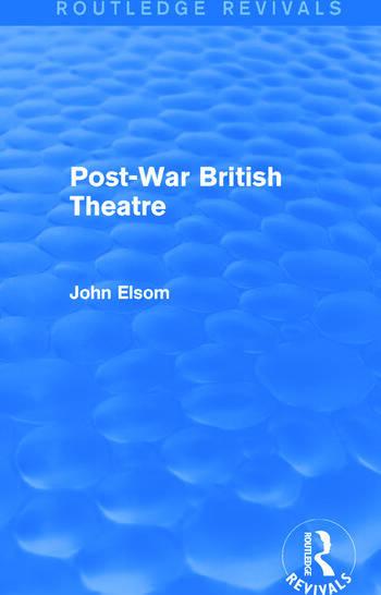 Post-War British Theatre (Routledge Revivals) book cover