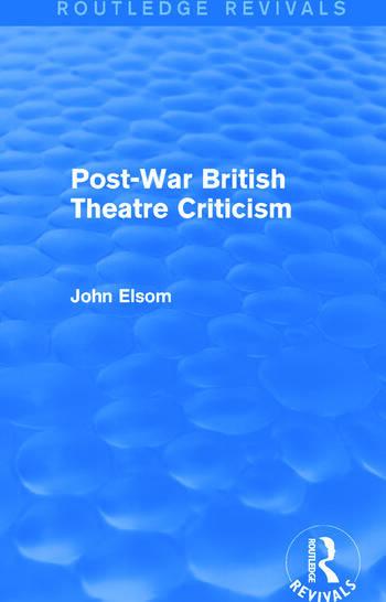 Post-War British Theatre Criticism (Routledge Revivals) book cover