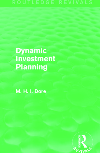 Dynamic Investment Planning (Routledge Revivals) book cover