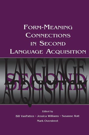 Form-Meaning Connections in Second Language Acquisition book cover