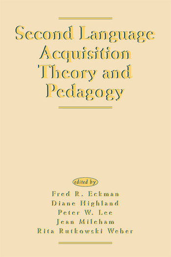 Second Language Acquisition Theory and Pedagogy book cover