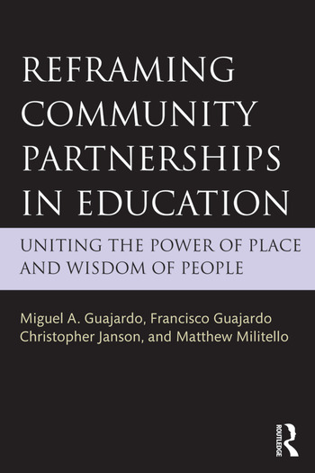 Reframing Community Partnerships in Education Uniting the Power of Place and Wisdom of People book cover