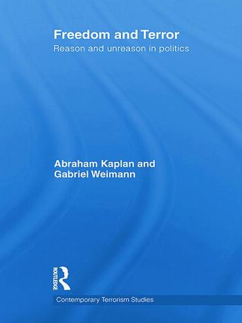 Freedom and Terror Reason and Unreason in Politics book cover