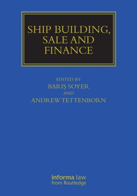 Ship Building, Sale and Finance book cover