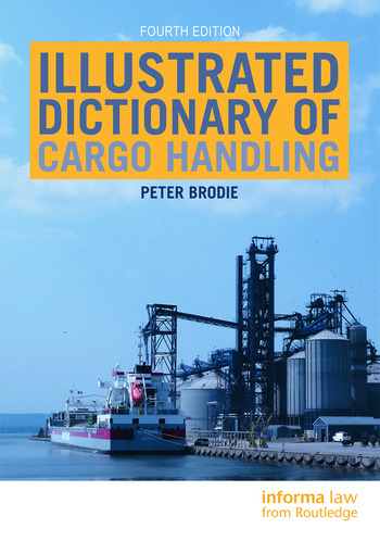 Illustrated Dictionary of Cargo Handling book cover
