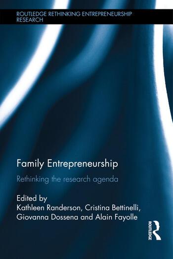 Family Entrepreneurship Rethinking the research agenda book cover