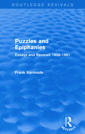 Puzzles and Epiphanies (Routledge Revivals) Essays and Reviews 1958-1961 book cover