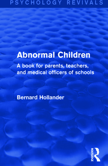 Abnormal Children A Book for Parents, Teachers, and Medical Officers of Schools book cover