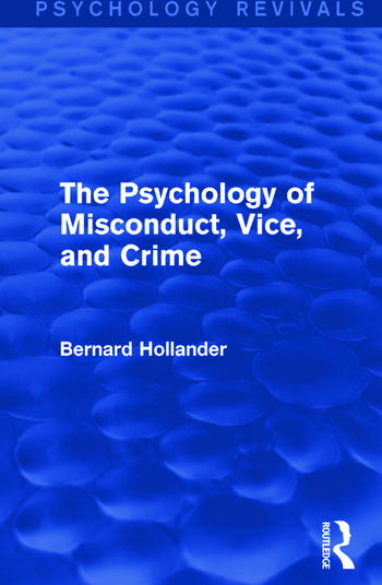 The Psychology of Misconduct, Vice, and Crime book cover