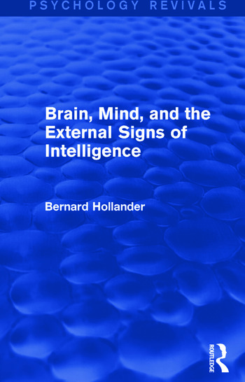 Brain, Mind, and the External Signs of Intelligence book cover