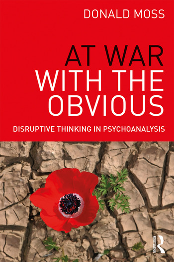 At War with the Obvious Disruptive Thinking in Psychoanalysis book cover