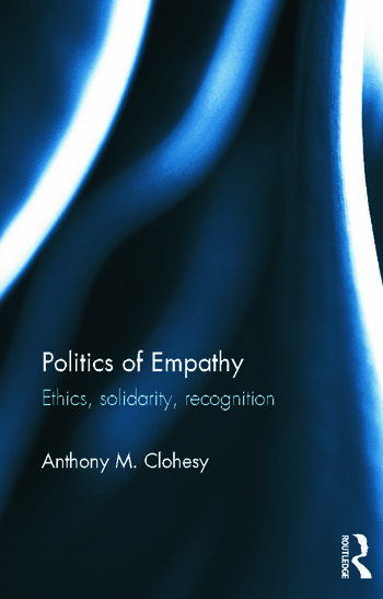 Politics of Empathy Ethics, Solidarity, Recognition book cover