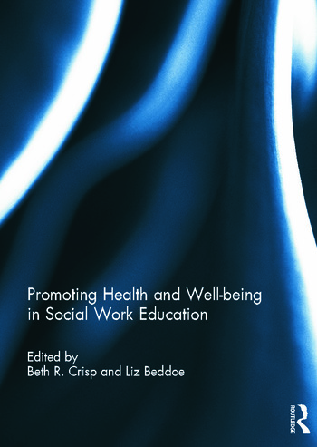 Promoting Health and Well-being in Social Work Education book cover