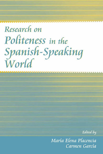 Research on Politeness in the Spanish-Speaking World book cover