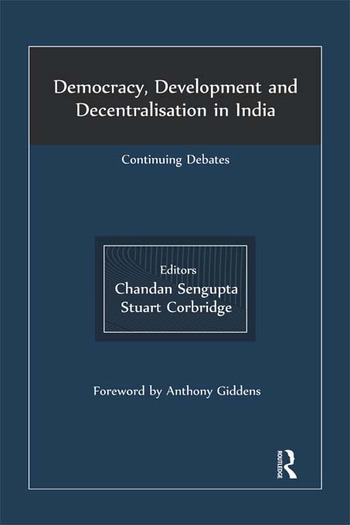 Democracy, Development and Decentralisation in India Continuing Debates book cover