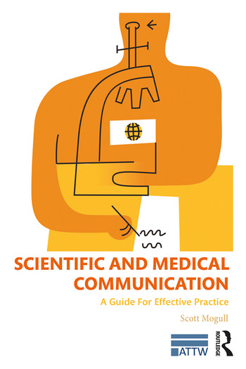 Scientific and Medical Communication A Guide for Effective Practice book cover