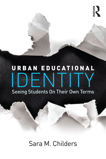 Urban Educational Identity Seeing Students on Their Own Terms book cover