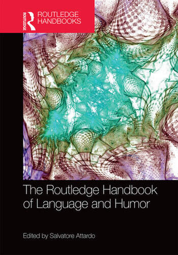 The Routledge Handbook of Language and Humor book cover