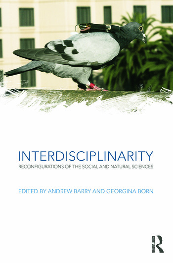 Interdisciplinarity Reconfigurations of the Social and Natural Sciences book cover
