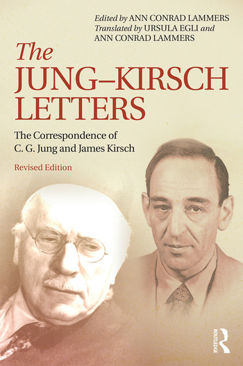 The Jung-Kirsch Letters The Correspondence of C.G. Jung and James Kirsch book cover
