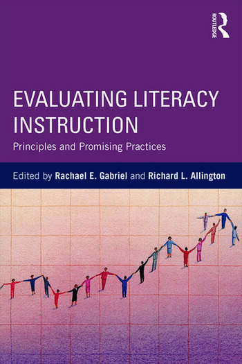 Evaluating Literacy Instruction Principles and Promising Practices book cover