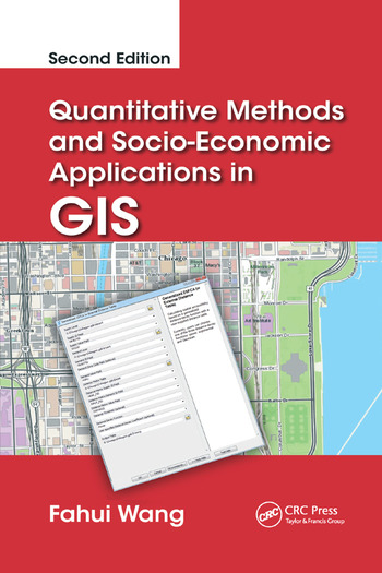 Quantitative Methods and Socio-Economic Applications in GIS book cover