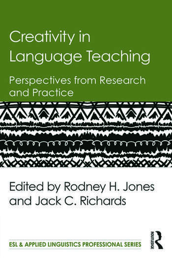 Creativity in Language Teaching Perspectives from Research and Practice book cover