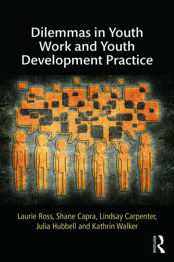 Dilemmas in Youth Work and Youth Development Practice book cover