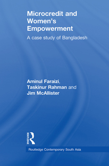 Microcredit and Women's Empowerment A Case Study of Bangladesh book cover
