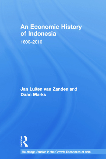 An Economic History of Indonesia 1800-2010 book cover
