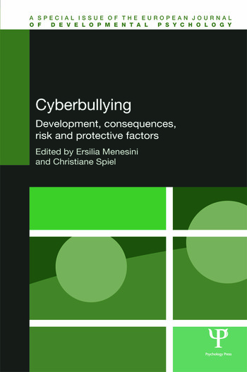 Cyberbullying Development, Consequences, Risk and Protective Factors book cover