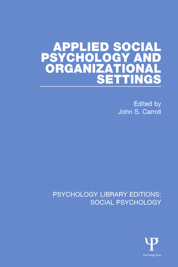 Applied Social Psychology and Organizational Settings book cover