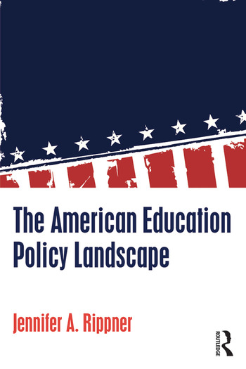 The American Education Policy Landscape book cover