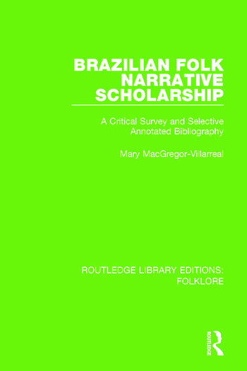 Brazilian Folk Narrative Scholarship Pbdirect A Critical Survey and Selective Annotated Bibliography book cover