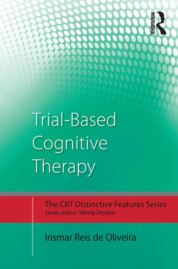 Trial-Based Cognitive Therapy Distinctive features book cover