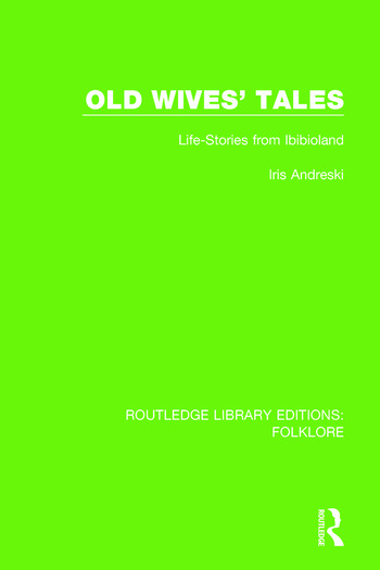 Old Wives' Tales Pbdirect Life-stories from Ibibioland book cover