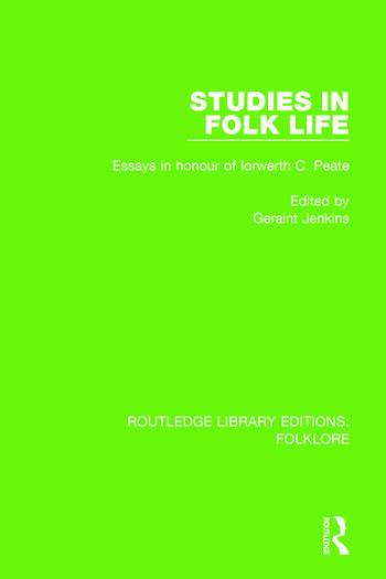 Studies in Folk Life Pbdirect Essays in Honour of Iorwerth C. Peate book cover