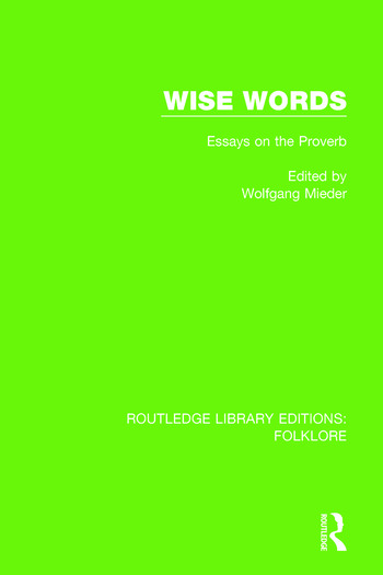 Wise Words Pbdirect Essays on the Proverb book cover