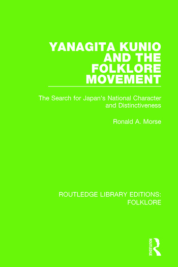 Yanagita Kunio and the Folklore Movement Pbdirect The Search for Japan's National Character and Distinctiveness book cover