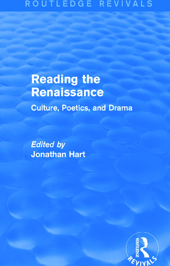 Reading the Renaissance (Routledge Revivals) Culture, Poetics, and Drama book cover