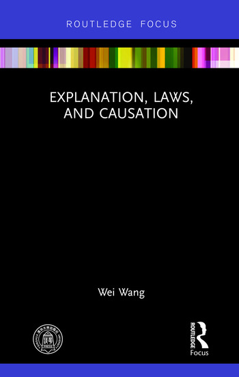 Explanation, Laws, and Causation book cover