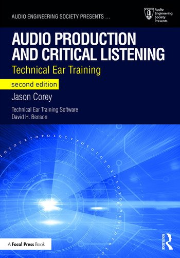 Audio Production and Critical Listening Technical Ear Training book cover